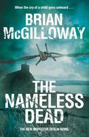 Cover for The Nameless Dead by Brian Mcgilloway