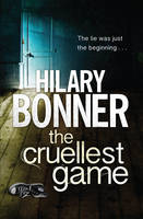 Cover for The Cruellest Game by Hilary Bonner