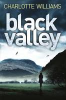 Cover for Black Valley by Charlotte Williams