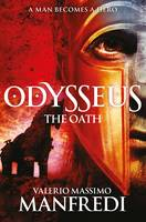 Cover for Odysseus: The Oath Book One by Valerio Massimo Manfredi
