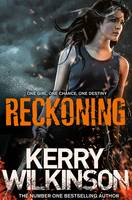 Cover for Reckoning The Silver Blackthorn Trilogy Book 1 by Kerry Wilkinson