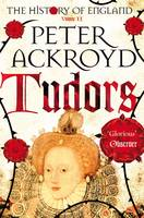 Cover for Tudors A History of England Volume II by Peter Ackroyd