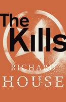 Cover for The Kills by Richard House
