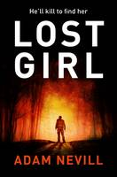 Cover for Lost Girl by Adam Nevill