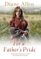 Cover for For A Father's Pride by Diane Allen