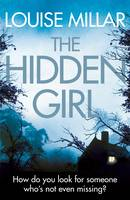 Cover for The Hidden Girl by Louise Millar