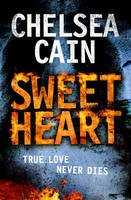 Cover for Sweetheart by Chelsea Cain