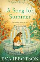 Cover for A Song for Summer by Eva Ibbotson