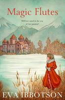 Cover for Magic Flutes by Eva Ibbotson