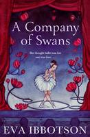 Cover for A Company of Swans by Eva Ibbotson