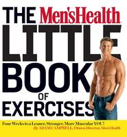 The Men's Health Little Book of Exercises by Adam Campbell