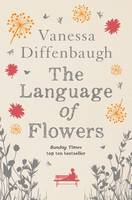 Cover for The Language of Flowers by Vanessa Diffenbaugh