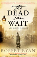 Cover for The Dead Can Wait by Robert Ryan