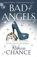 Cover for Bad Angels by Rebecca Chance
