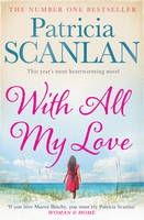 Cover for With All My Love by Patricia Scanlan
