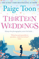 Cover for Thirteen Weddings by Paige Toon