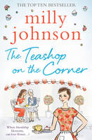 Cover for The Teashop on the Corner by Milly Johnson