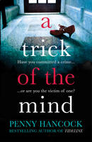 Cover for A Trick of the Mind by Penny Hancock
