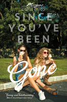 Cover for Since You've Been Gone by Morgan Matson