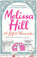 Cover for A Gift to Remember by Melissa Hill