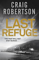 Cover for The Last Refuge by Craig Robertson