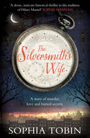 Cover for The Silversmith's Wife by Sophia Tobin