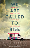 Cover for We are Called to Rise by Laura McBride
