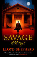 Cover for Savage Magic by Lloyd Shepherd
