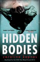 Cover for Hidden Bodies by Caroline Kepnes