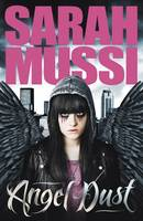 Cover for Angel Dust by Sarah Mussi