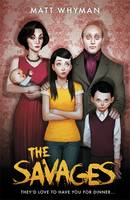 Cover for The Savages by Matt Whyman