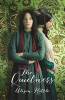 Cover for The Quietness by Alison Rattle