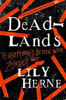 Cover for Deadlands by Lily Herne