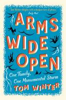 Cover for Arms Wide Open by Tom Winter