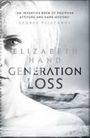 Generation Loss by Elizabeth Hand