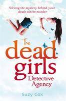 Cover for The Dead Girls Detective Agency by Suzy Cox