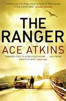Cover for The Ranger by Ace Atkins
