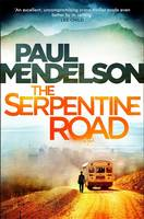 Cover for The Serpentine Road by Paul Mendelson