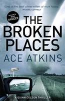 Cover for The Broken Places by Ace Atkins