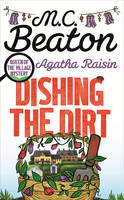 Cover for Agatha Raisin: Dishing the Dirt by M. C. Beaton