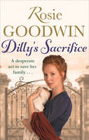 Cover for Dilly's Sacrifice by Rosie Goodwin