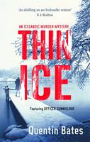 Cover for Thin Ice An Inspector Gunna Mystery by Quentin Bates