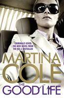 The Good Life by Martina Cole