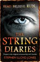 Cover for The String Diaries by Stephen Lloyd Jones