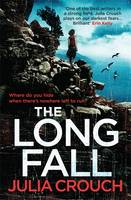 Cover for The Long Fall by Julia Crouch