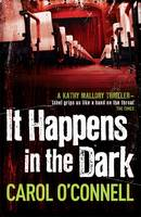 Cover for It Happens in the Dark by Carol O'connell