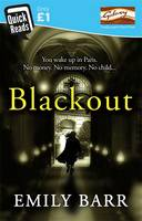 Cover for Blackout (Quick Reads 2014) by Emily Barr