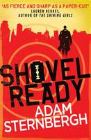 Cover for Shovel Ready by Adam Sternbergh