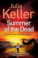 Cover for Summer of the Dead by Julia Keller