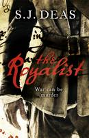 Cover for The Royalist by S. J. Deas